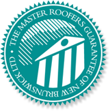 The Master Roofers Guarantee of New Brunswick